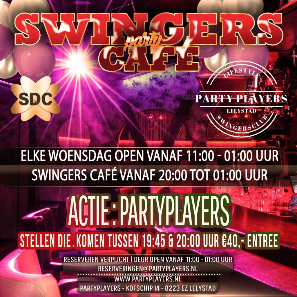 SWINGERS CAFÉ vanaf 20:00 tot 01:00 uur Woensdag 22-09-21  ♡ PARTYPLAYERS ACTIE Stellen die woensdag binnen komen tussen 19:45 & 20:00 uur €40 ENTREE Open vanaf 11:00 uur tot 01:00 uur RESERVEREN Graag email sturen naar reserveringen@partyplayers.nl Het contactformulier is niet bedoeld voor reserveringen op de site van www.partyplayers.nl Groet PP Team