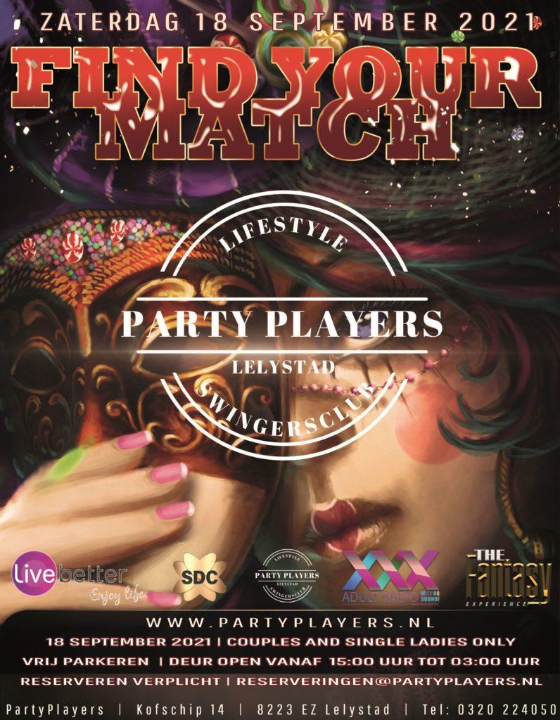 FIND YOUR MATCH reserveringen@partyplayers.nl RESERVEREN Graag email sturen naar reserveringen@partyplayers.nl Het contactformulier is niet bedoeld voor reserveringen op de site van www.partyplayers.nl